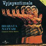 bharata natyam vol. 1 (classical dance music) - vyjayantimala