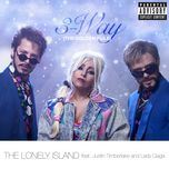 3-way (the golden rule) (explicit single) - the lonely island, justin timberlake, lady gaga