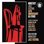 monterey jazz festival 50th anniversary all-stars: live 2007 - nnenna freelon, james moody, terence blanchard