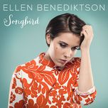 songbird (single) - ellen benediktson