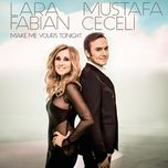 make me yours tonight (ep) - lara fabian, mustafa ceceli