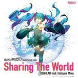 sharing the world (single) - eleki-p, hatsune miku