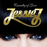 casualty of love (single) - jessie j