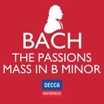 decca masterpieces: j.s bach - passions; mass in b minor - v.a