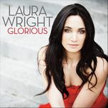 glorious - laura wright