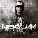 nicky jam hits - nicky jam
