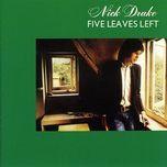 five leaves left - nick drake