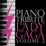 piano tribute to lady gaga (vol. 2) - piano tribute players