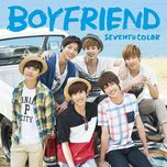 seventh color - boyfriend