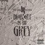 dialogue in the grey (ep) - kevin ross