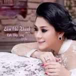 khuc nhac long co ba (vol. 5) - princess lam chi khanh