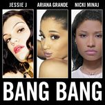 bang bang (single) - jessie j, ariana grande, nicki minaj