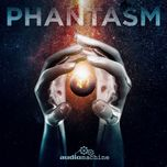 phantasm - audiomachine