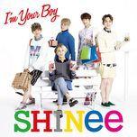 i'm your boy - shinee