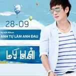 anh tu lam anh dau (single) - ly hai