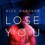 lose you (single) - nick gardner
