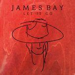let it go (ep) - james bay