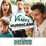hurricane (from alexander and the terrible, horrible, no good, very bad day) (single) - the vamps