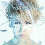 transform / marvelous road (single) - valshe