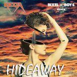 hideaway (bixel boys remix) (single) - kiesza