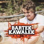 Są Dni (Single) - Bartek Kawałek