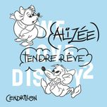 tendre reve (de 'cendrillon' version) (single) - alizee