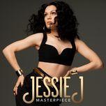 masterpiece (single) - jessie j