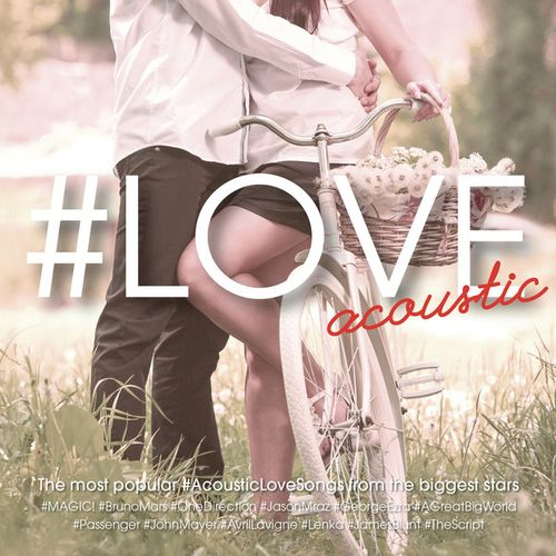 Nhạc Acoustic - chủ đề tình yêu