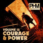 courage and power - posthaste music