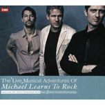 the live musical adventures of michael learns to rock - michael learns to rock