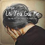 loi yeu gui me (single) - duy hai, dany nguyen, nhat diem