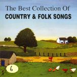the best collection of country & folk songs (vol. 6) - v.a