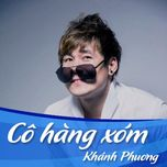 co hang xom (remix) - khanh phuong