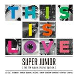 this is love (the 7th album special edition) - super junior