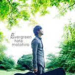 evergreen (cd2) - motohiro hata