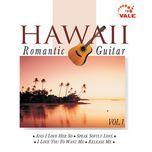 hawaii romantic guitar (vol. 1) - v.a