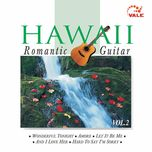 hawaii romantic guitar (vol. 2) - v.a