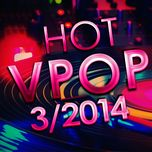 tuyen tap nhac hot v-pop nhaccuatui (3/2014) - v.a