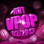 tuyen tap nhac hot v-pop (02/2013) - v.a