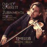 timeless - brahms & bruch violin concertos - david garrett, zubin mehta, israel philharmonic orchestra