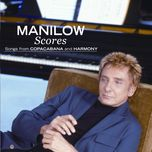 scores - songs from copacabana and harmony - barry manilow