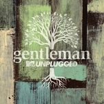 redemption song (mtv unplugged live) (single) - gentleman