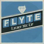 light me up (single) - flyte