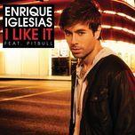 i like it (single) - enrique iglesias, pitbull