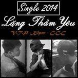 lang tham yeu (single) - v.t.p, kiper, 9to