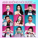 khong noi duoc (ost) - onlyc, avatar boys