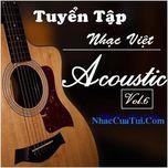 tuyen tap nhac viet acoustic (vol. 6) - v.a