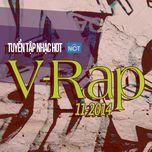 tuyen tap nhac hot v-rap nhaccuatui (11/2014) - v.a