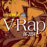 tuyen tap nhac hot v-rap nhaccuatui (06/2014) - v.a