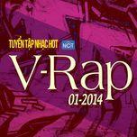 tuyen tap nhac hot v-rap nhaccuatui (01/2014) - v.a